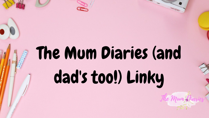 #5 The Mum Diaries Monthly linkup